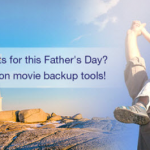2016 Father's Day 50% OFF Promotion on Pavtube ByteCopy