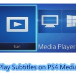 How to Play Videos With Subtitle From USB With PS4 Media Player?