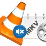 How to Play MKV on VLC Smoothly?