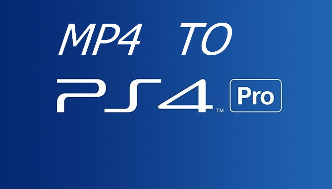How to Play MP4 on PS4 Pro From USB | Love Media Players